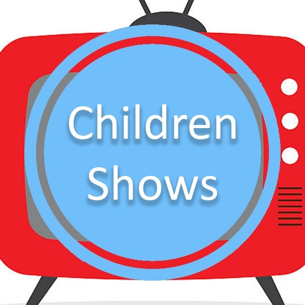Children Shows