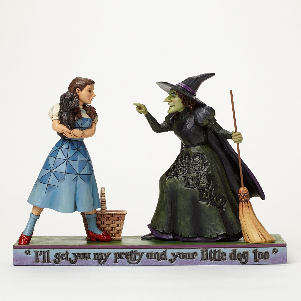 Ill Get You My Pretty - Dorthy With Wicked Witch