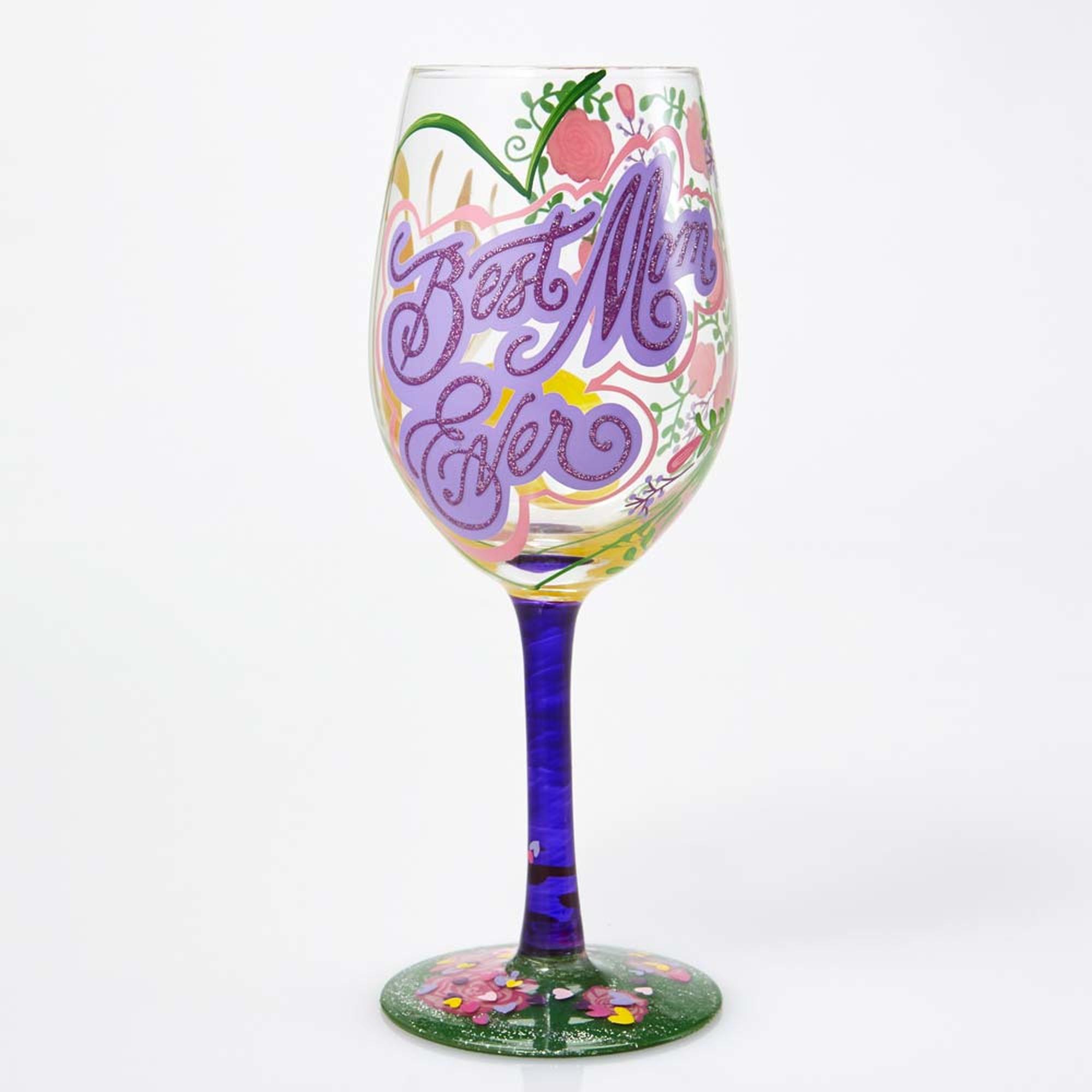 Best Mom Ever - Wine Glass