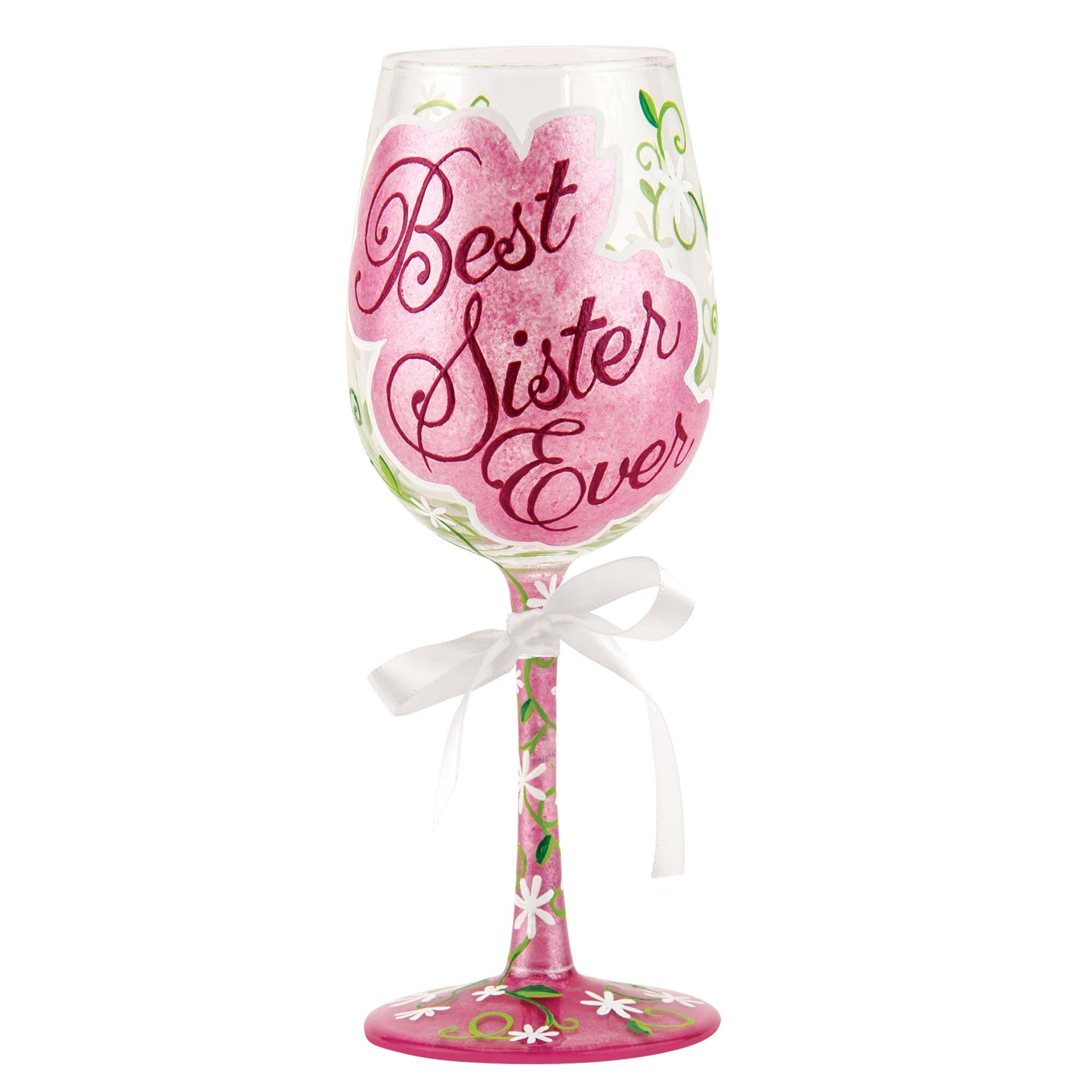Best Sister Ever - Wine Glass