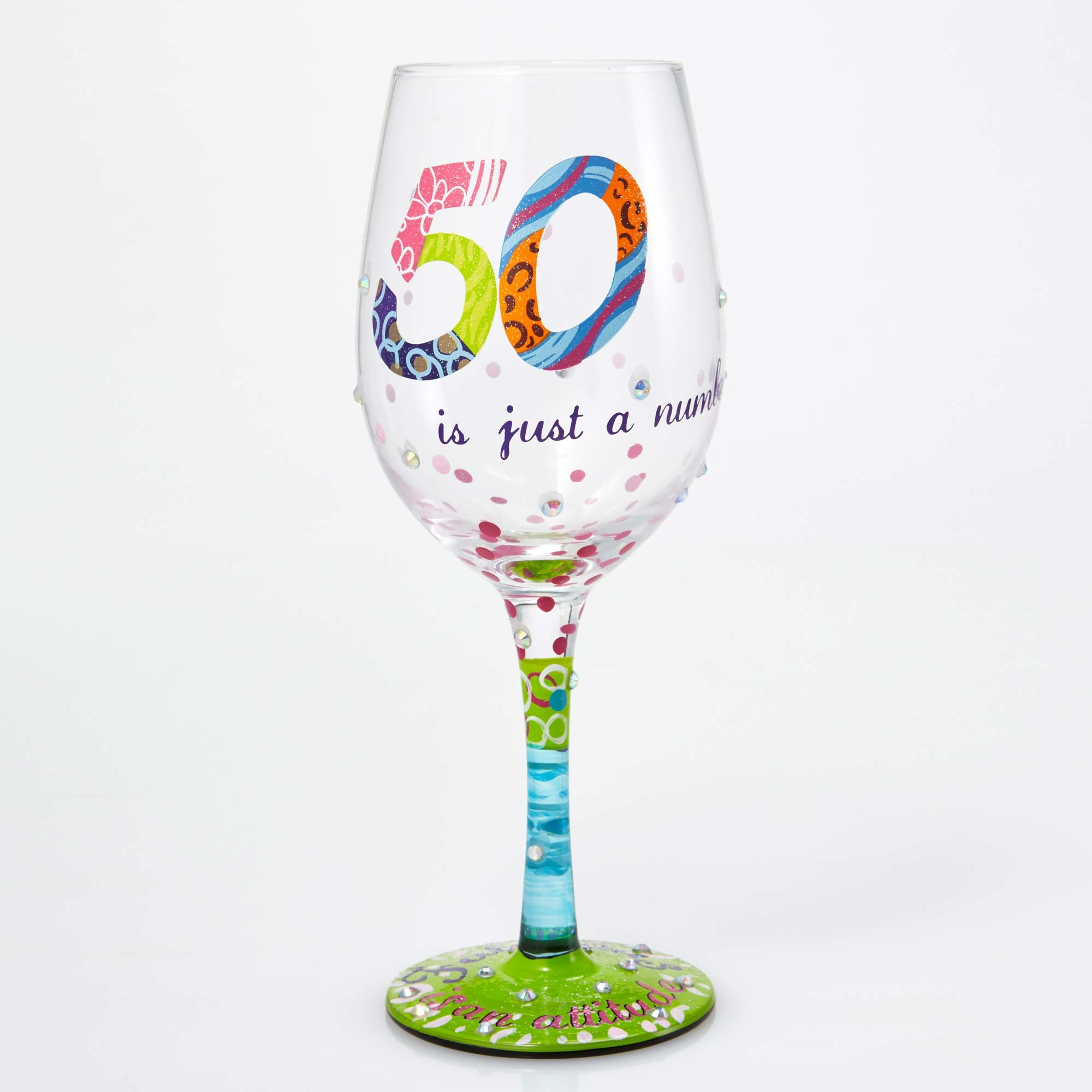50 Is Just A Number - Wine Glass